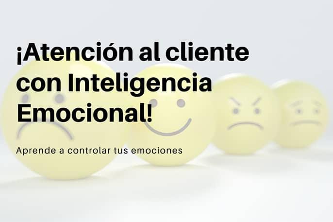 Inteligencia Emocional en el Servicio al Cliente